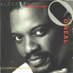 Alexander O'neal - Love Makes No Sense