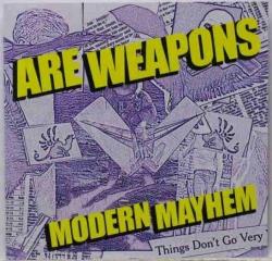A.R.E. Weapons - Modern Mayhem