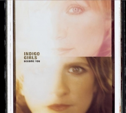 Indigo Girls - Become You (Digipak Version)