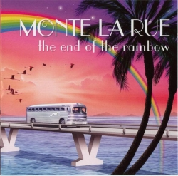 Monte La Rue - The End Of The Rainbow