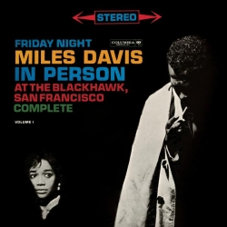 Davis Miles - Miles Davis - In Person Friday Night At The Blackhawk, Complete