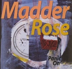 Madder Rose - Panic On