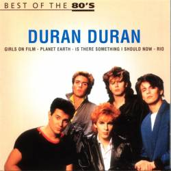 Duran Duran - Best Of The 80's