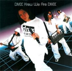 DMX Krew - We Are DMX