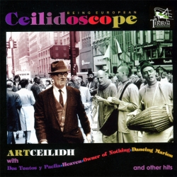 Art Ceilidh - Ceilidoscope: Being European