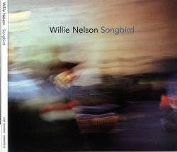 Willie Nelson - Songbird