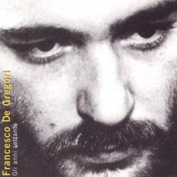 Francesco De Gregori - Gli Anni '70