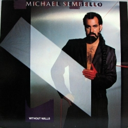 Michael Sembello - Without Walls