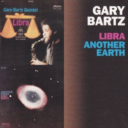 Gary Bartz - Libra / Another Earth