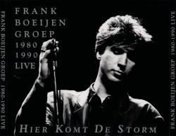 Frank Boeijen Groep - Hier Komt De Storm