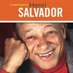 Henri Salvador - Les Indispensables