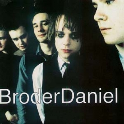 Broder Daniel - Broder Daniel