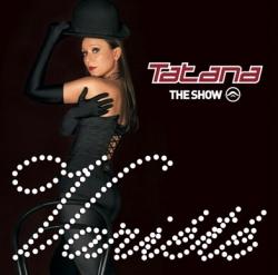 DJ Tatana - The Show - Variété