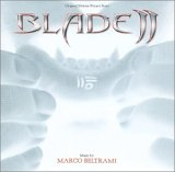 Marco Beltrami - Blade II (Original Motion Picture Soundtrack)