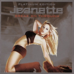 Jeanette Biedermann  - Break On Through - Platinum Edition