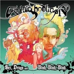 Atomic Hooligan - Sex, Drugs & Blah Blah Blah