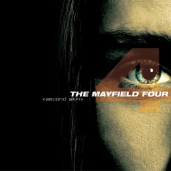 The Mayfield Four - Second Skin