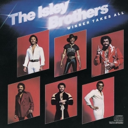 Isley Brothers - Winner Take All