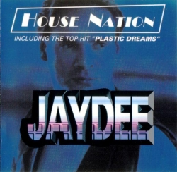 Jaydee - House Nation