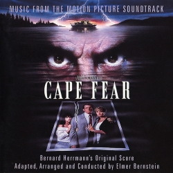 Elmer Bernstein - Cape Fear (Music From The Motion Picture Soundtrack)