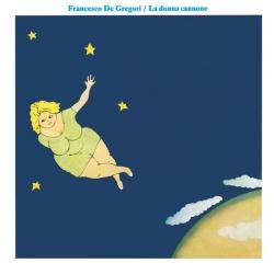 Francesco De Gregori - La Donna Cannone