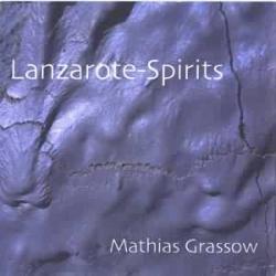 Mathias Grassow - Lanzarote-Spirits