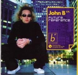 John B - Future Reference