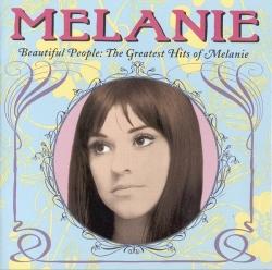 Melanie - Beautiful People: The Greatest Hits of Melanie