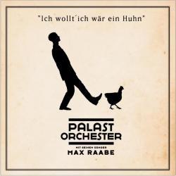 Palast Orchester mit seinem Sänger Max Raabe - Ich wollt' ich wär ein Huhn