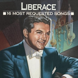 Liberace - 16 Most Requested Songs