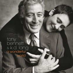 Tony Bennett & k.d. lang - A Wonderful World