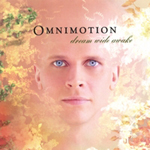 Omnimotion - Dream Wide Awake