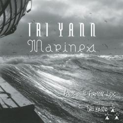Tri Yann - Marines / L'Essentiel Armolux