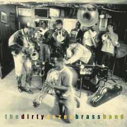 The Dirty Dozen Brass Band - This is Jazz 30: The Dirty Dozen Brass Band