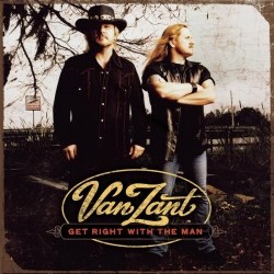 Van Zant - Get Right With The Man