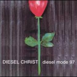 Diesel Christ - Diesel Mode 97
