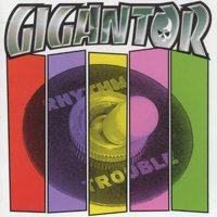Gigantor - Rhythm / Trouble!