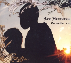 Los Hermanos - On Another Level