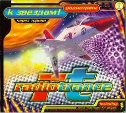 Radiotrance - To The Stars! (Through Thorns)