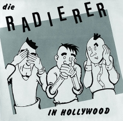 Die Radierer - In Hollywood