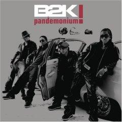 B2K - Pandemonium