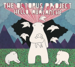 The Octopus Project - Hello, Avalanche
