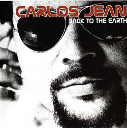 Carlos Jean - Back To The Earth (Nueva Edición)