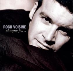 Roch Voisine - Chaque Feu...