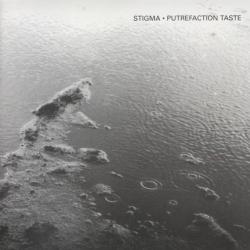Stigma - Putrefaction Taste