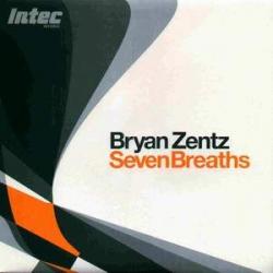 Bryan Zentz - Seven Breaths