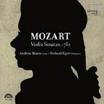 Wolfgang Amadeus Mozart - Violin Sonatas, 1781