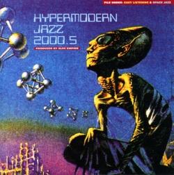 Alec Empire - Hypermodern Jazz 2000.5