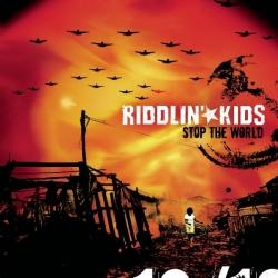 Riddlin' Kids - Stop The World