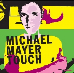 Michael Mayer - Touch